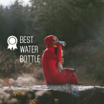 Best water bottle - Buy it for life (BIFL)