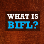 What is BIFL | buy it for life BIFL