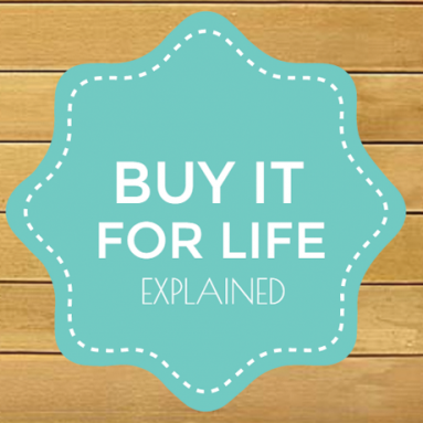 Infographic: Buy it for life (BIFL) explained