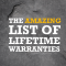 The Amazing List of Lifetime Warranties / Guarantees